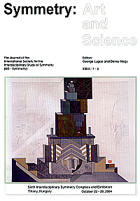 Symmetry: Art and Science – 2004. Sixth Interdisciplinary Symmetry Congress and Exhibition of ISIS-Symmetry. The Journal of the International Society for the Interdisciplinary Study of Symmetry